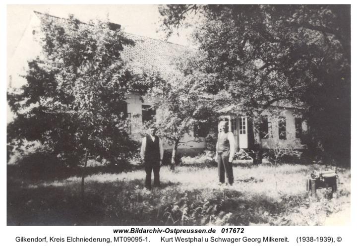 Gilkendorf, Kurt Westphal u Schwager Georg Milkereit
