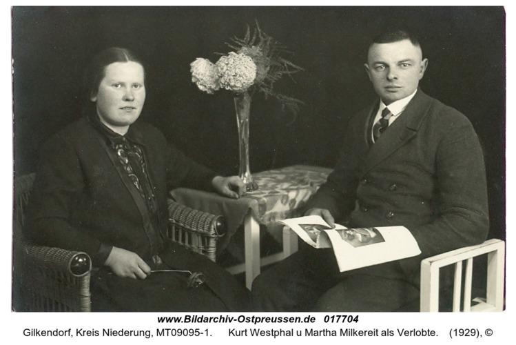 Gilkendorf, Kurt Westphal u Martha Milkereit als Verlobte