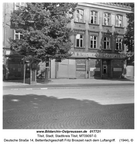 Tilsit, Deutsche Straße 14, Bettenfachgeschäft Fritz Broszeit nach dem Luftangriff