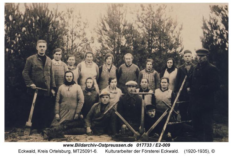 Eckwald, Kulturarbeiter der Försterei Eckwald