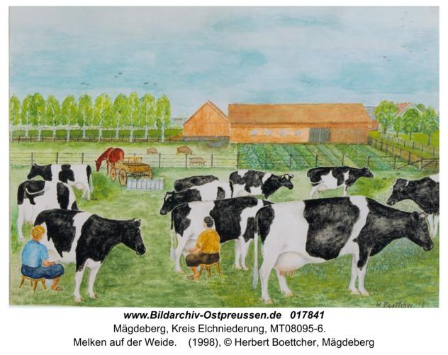 Mägdeberg, Melken auf der Weide