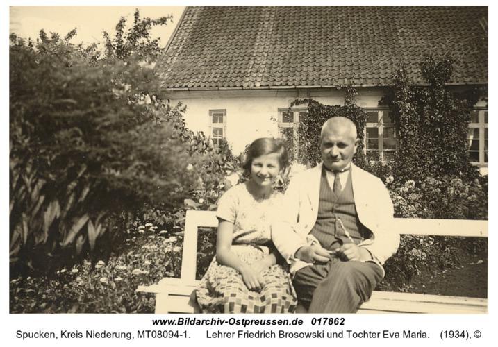 Spucken, Lehrer Friedrich Brosowski und Tochter Eva Maria