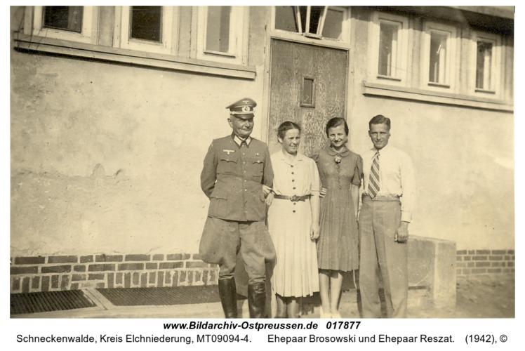 Schneckenwalde, Ehepaar Brosowski und Ehepaar Reszat
