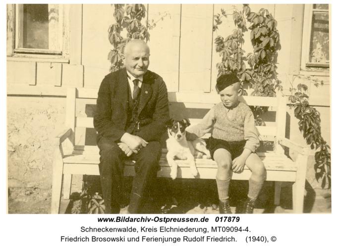 Schneckenwalde, Friedrich Brosowski und Ferienjunge Rudolf Friedrich