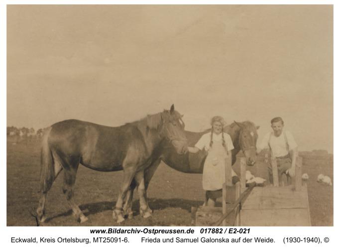 Eckwald, Frieda und Samuel Galonska auf der Weide