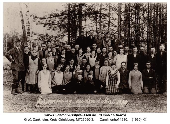 Groß Dankheim, Carolinenhof 1930