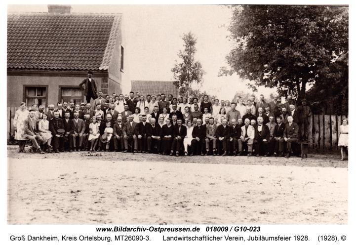 Groß Dankheim, Landwirtschaftlicher Verein, Jubiläumsfeier 1928