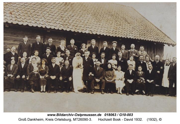 Groß Dankheim, Hochzeit Bosk - David 1932