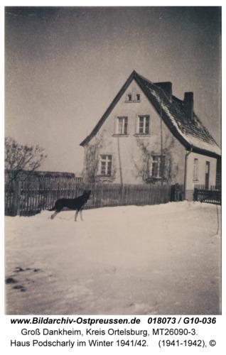 Groß Dankheim, Haus Podscharly im Winter 1941/42