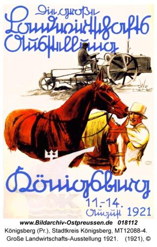 Königsberg, Große Landwirtschafts-Ausstellung 1921