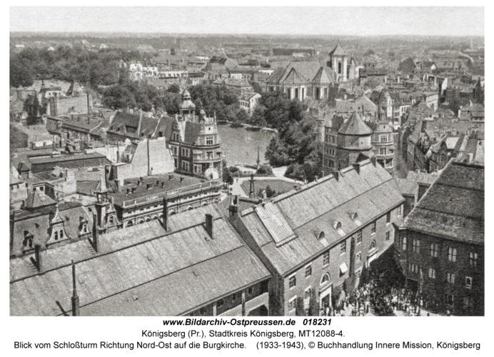 Königsberg, Blick vom Schloßturm Richtung Nord-Ost auf die Burgkirche