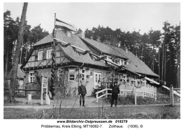 Pröbbernau, Zollhaus