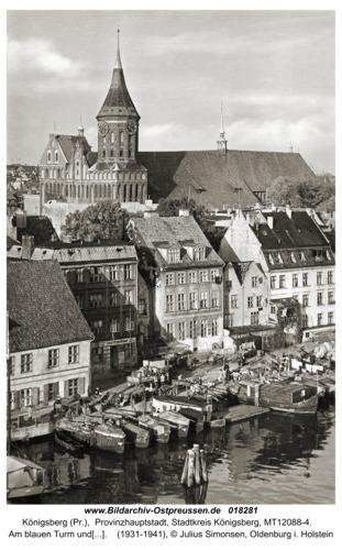 Königsberg, Am blauen Turm und Dom