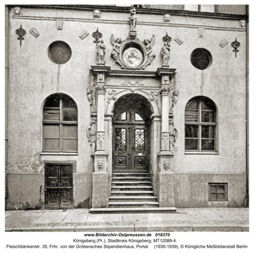 Königsberg, Fleischbänkenstr. 35, Frhr. von der Gröbensches Stipendienhaus, Portal