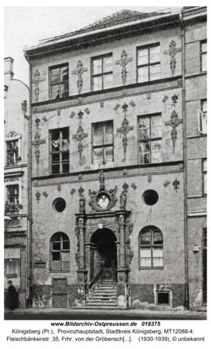 Königsberg, Fleischbänkenstr., Frhr. von der Gröbensches Stipendienhaus