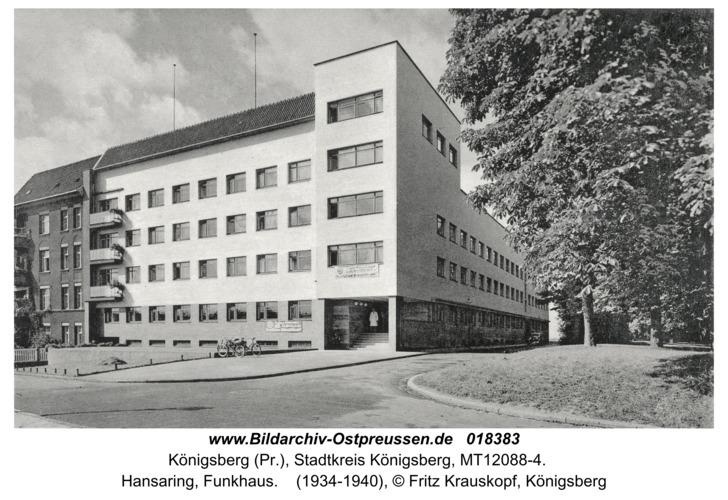 Königsberg, Hansaring, Funkhaus