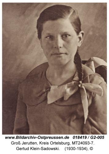 Groß Jerutten, Gertud Klein-Sadowski