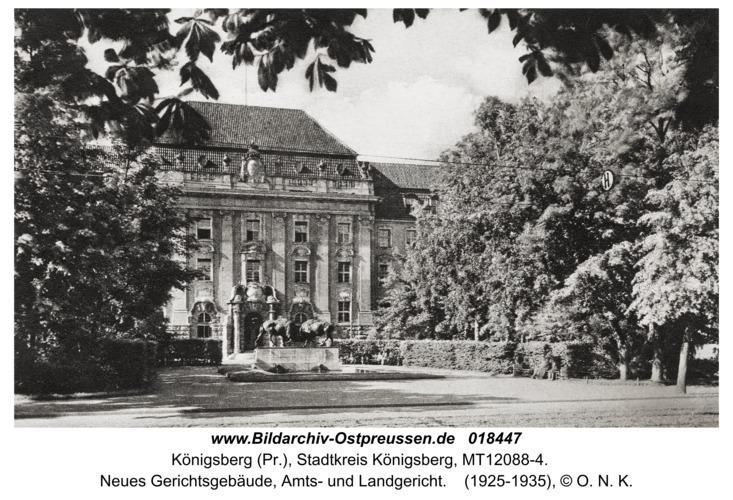 Königsberg, Neues Gerichtsgebäude, Amts- und Landgericht