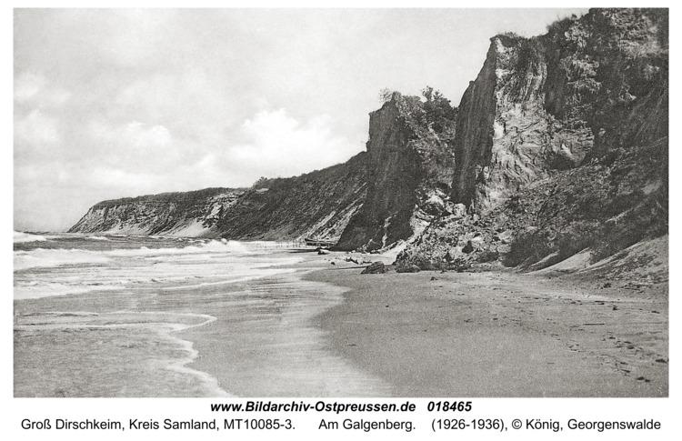 Groß Dirschkeim, Am Galgenberg
