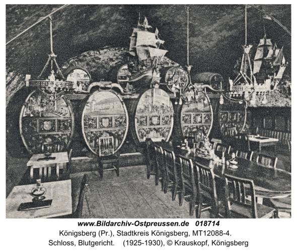 Königsberg, Schloss, Blutgericht