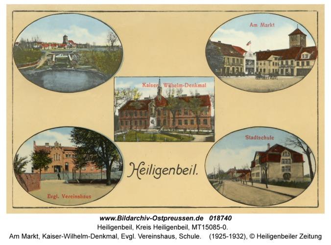 Heiligenbeil, Am Markt, Kaiser-Wilhelm-Denkmal, Evgl. Vereinshaus, Schule