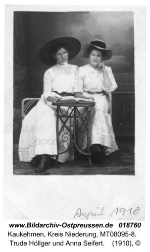 Kuckerneese, Trude Höllger und Anna Seifert