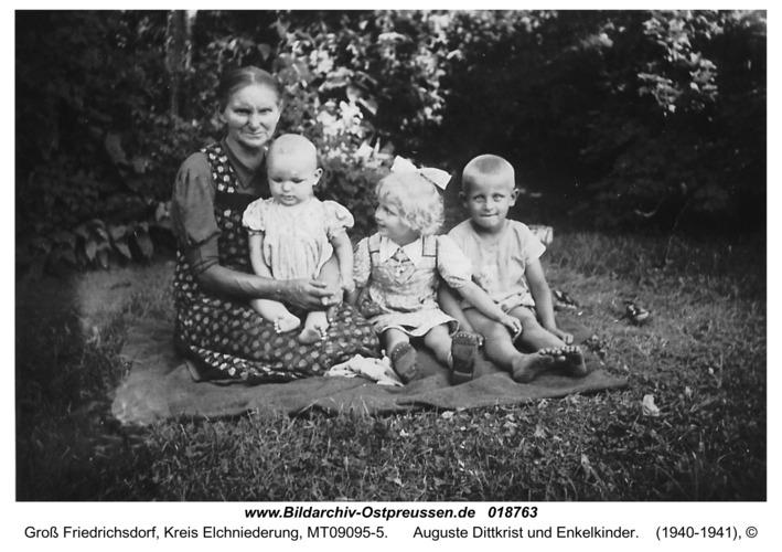 Groß Friedrichsdorf, Auguste Dittkrist und Enkelkinder