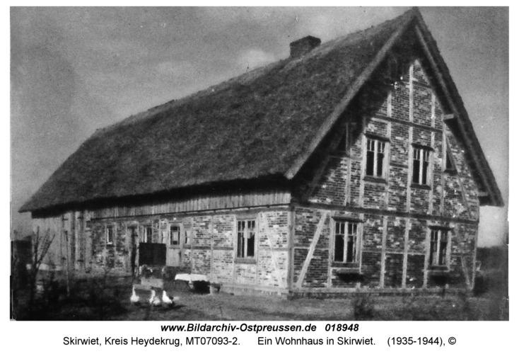 Skirwiet, Ein Wohnhaus in Skirwiet
