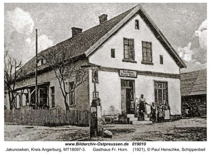 Jakunowken, Gasthaus Fr. Horn
