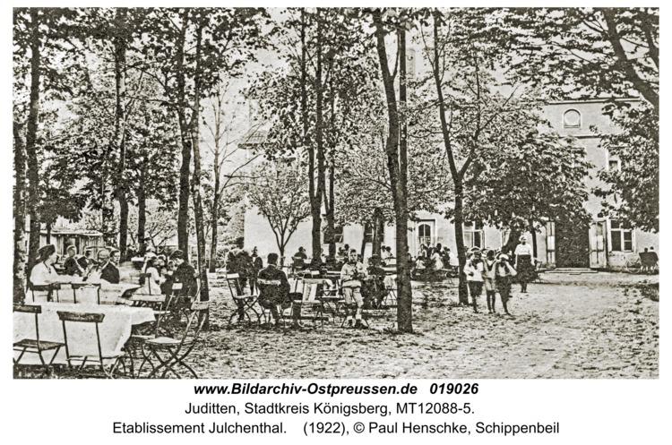 Juditten Kr. Königsberg, Etablissement Julchenthal