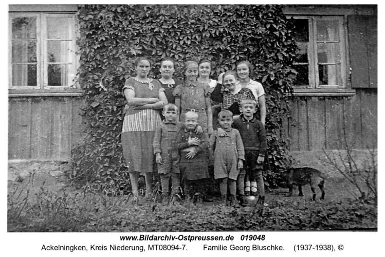 Ackelningken,  Familie Georg Bluschke