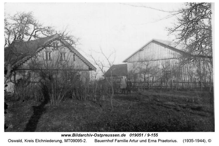 Oswald, Bauernhof Familie Artur und Erna Praetorius
