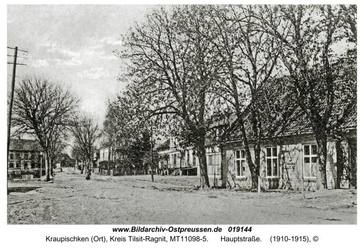 Kraupischken, Hauptstraße