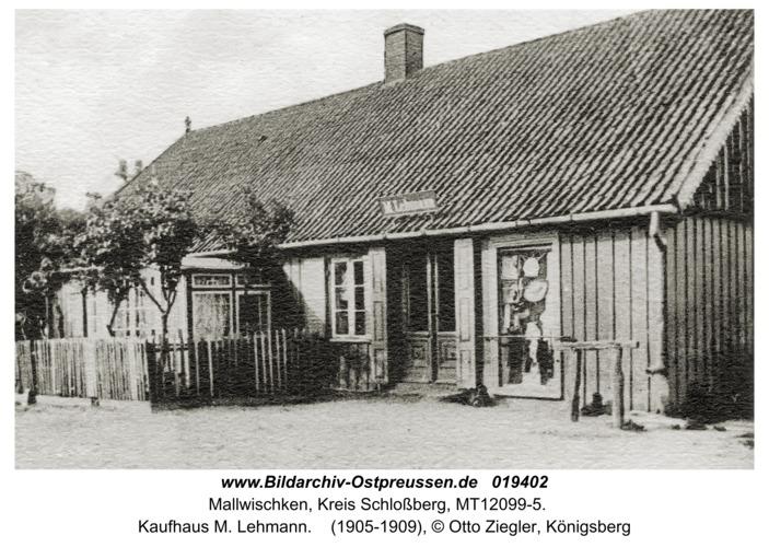 Mallwischken, Kaufhaus M. Lehmann