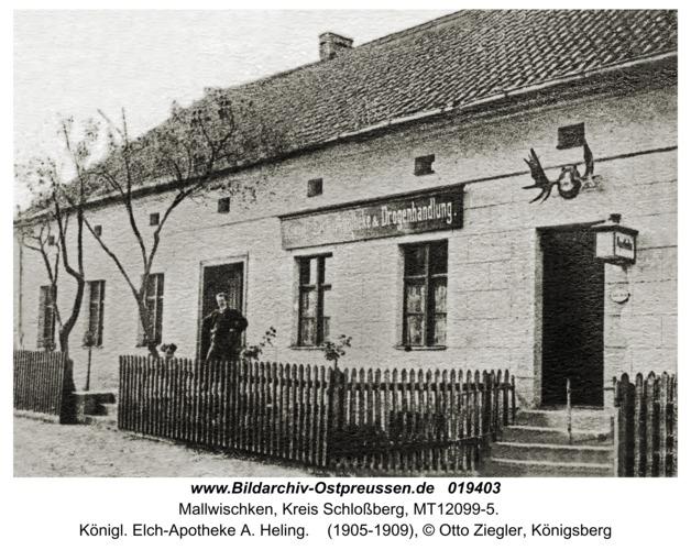 Mallwischken, Königl. Elch-Apotheke A. Heling