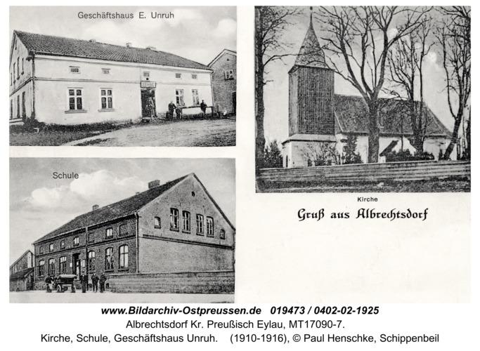 Albrechtsdorf Kr. Preußisch Eylau, Kirche, Schule, Geschäftshaus Unruh
