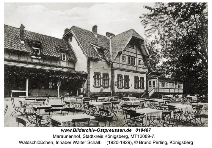 Maraunenhof, Waldschlößchen, Inhaber Walter Schalt