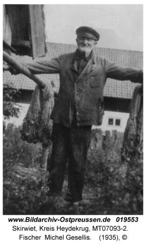 Skirwiet, Fischer Michel Gesellis