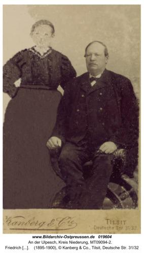 An der Ulpesch, Friedrich Wilhelm Friederitz und Ehefrau Amalie Heinriette