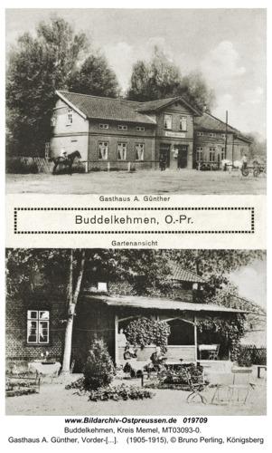 Buddelkehmen, Gasthaus A. Günther, Vorder-und Gartenansicht