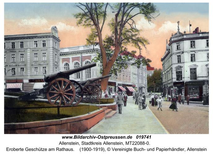 Allenstein, Eroberte Geschütze am Rathaus