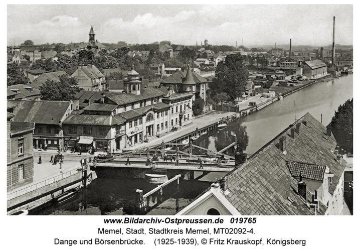 Memel, Dange und Börsenbrücke