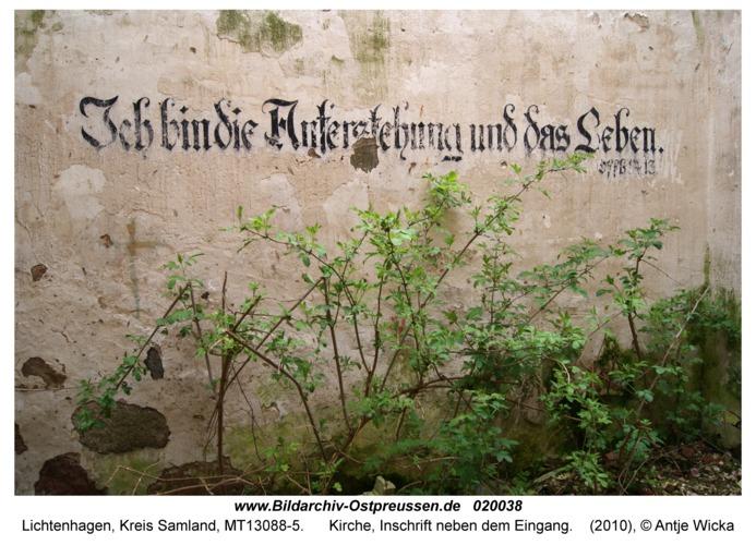 Lichtenhagen Kr. Samland, Kirche, Inschrift neben dem Eingang