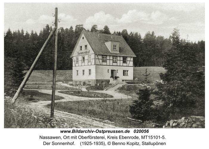 Nassawen, Ort mit Oberförsterei, Der Sonnenhof