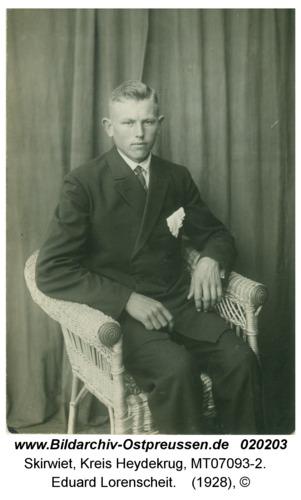Skirwiet, Eduard Lorenscheit