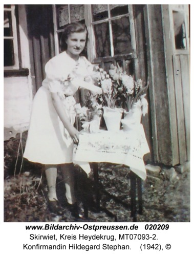 Skirwiet, Konfirmandin Hildegard Stephan