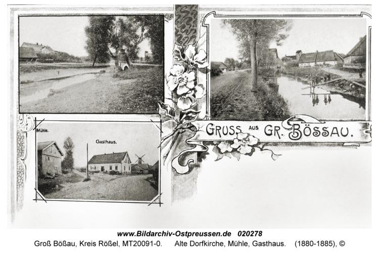 Groß Bößau, Alte Dorfkirche, Mühle, Gasthaus