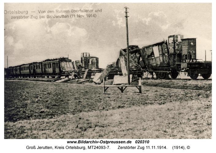 Groß Jerutten, Zerstörter Zug 11.11.1914