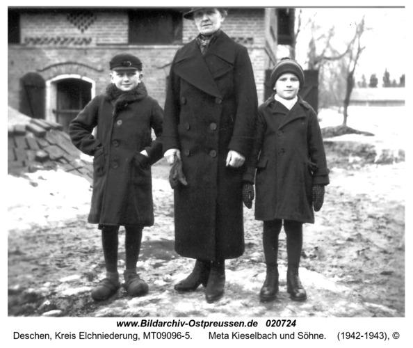 Deschen, Meta Kieselbach und Söhne