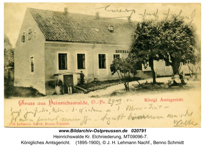 Heinrichswalde, Königliches Amtsgericht